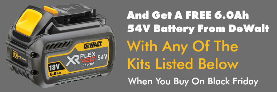 Get A Free 6.0Ah Battery With Any Of These Kits On Black Friday