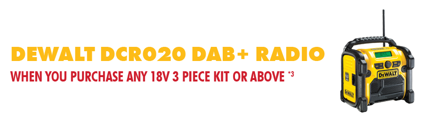 Get a FREE DeWalt DCR020 DAB+ Site Radio with select 3 Piece 18V Kits or above
